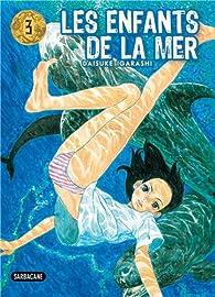 Les enfants de la mer, tome 3 par Daisuké Igarashi