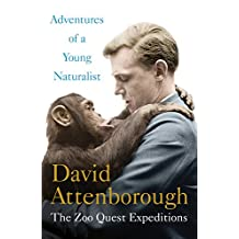 Adventures of a Young Naturalist: The Zoo Quest Expeditions