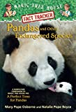 Pandas and Other Endangered Species: A Nonfiction Companion to Magic Tree House Merlin Mission #20: A Perfect Time for Pandas