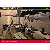 The Seven Seas Calendar 2017: The Sailor's Calendar