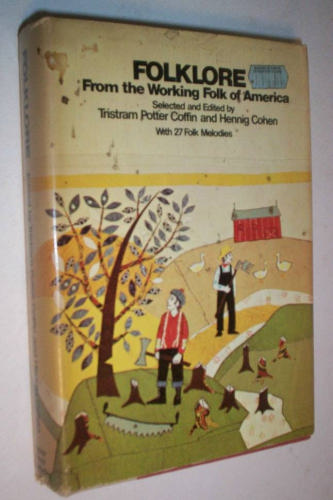 Folklore from the working folk of America
