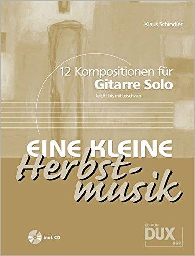 Eine Kleine Herbstmusik - 12 Kompostionen
