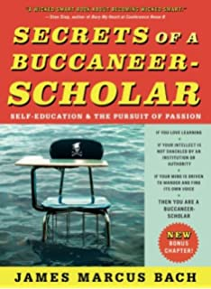 The independent scholars handbook ronald gross 9780201105155 secrets of a buccaneer scholar self education and the pursuit of passion fandeluxe Image collections