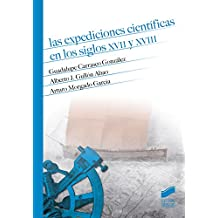 Las expediciones científicas en los siglos XVII y XVIII (Temas de Historia Moderna)