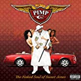 The Naked Soul of Sweet Jones [Explicit]