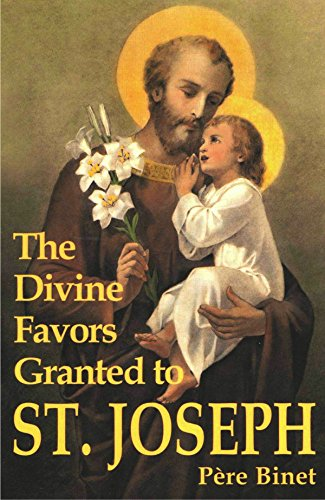 Favors Divine - The Divine Favors Granted to St. Joseph