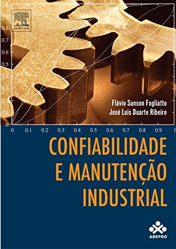 Confiabilidade e Manutenção Industrial