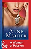 Front cover for the book A Woman of Passion by Anne Mather