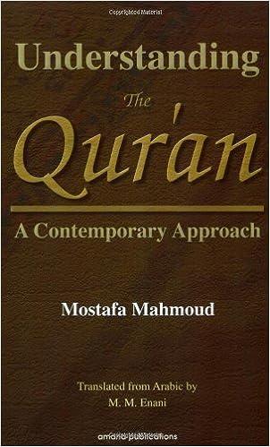 Book Understanding the Qur'an: Acontemporary Approach
