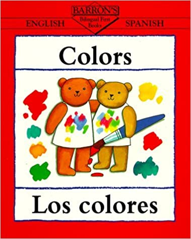 Book Colors/Los Colores (Bilingual First Books) (Spanish Edition) by Clare Beaton (1997-03-01)