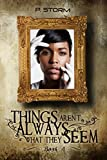 Things Aren't Always What They Seem (The Family Book 4)