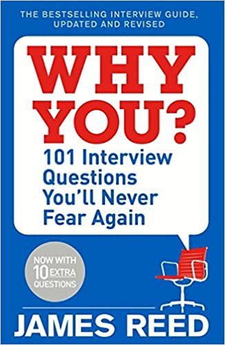 101 Interview Questions Youu0027ll Never Fear Again: Amazon.co.uk: James Reed:  9780241297131: Books