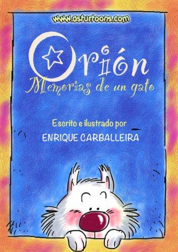 Orión, memorias de un gato (Orión el gato blanco nº 1) (Spanish