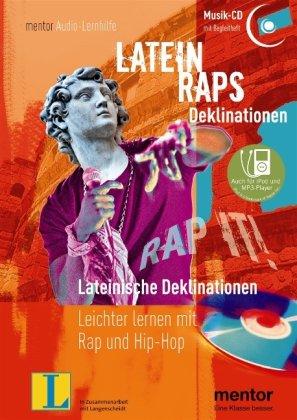 Latein Raps: Lateinische Deklinationen - Audio-CD mit Begleitheft: Leichter lernen mit Rap und Hip-Hop (mentor Audiolernhilfen)