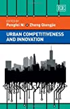 Urban Competitiveness and Innovation, , 1781007918