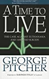 A Time to Live, George Pitcher, 0745955487