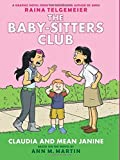 Claudia and Mean Janine: Full-Color Edition (The Baby-Sitters Club Graphix #4) by M. Martin Ann (2016-01-26)