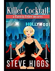 Killer Cocktail and Other Short Stories: Patricia Fisher Mysteries 2.5 plus three more stories