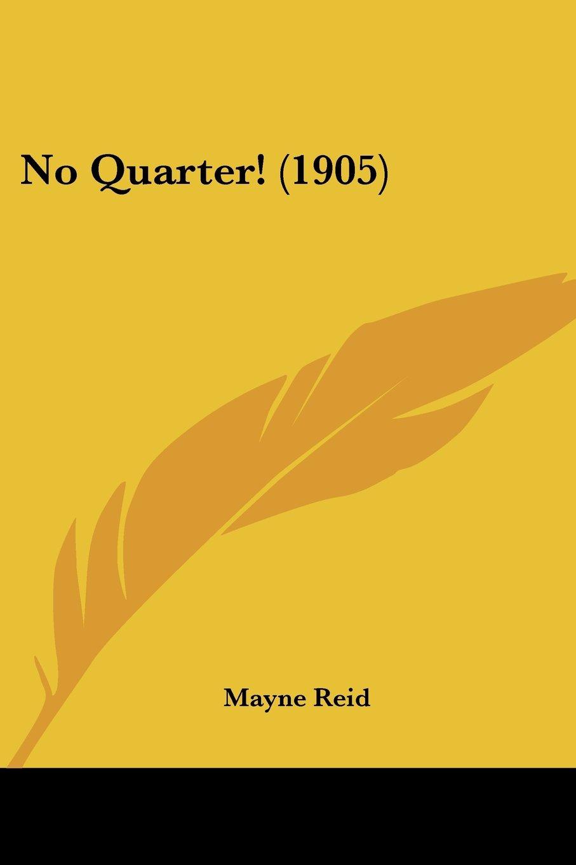 No Quarter! (1905) pdf