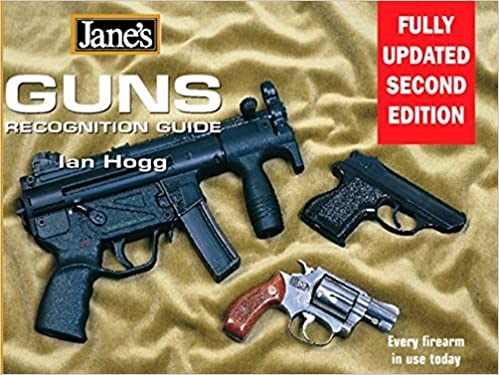 Guns Recognition Guide: Every firearm in use today (Jane's) (Jane's