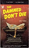 The Damned Don't Die, Jim Nisbet, 0887390048