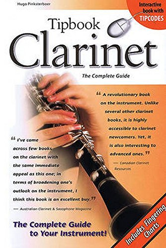Tipbook Clarinet: The Complete Guide (Tipbooks)