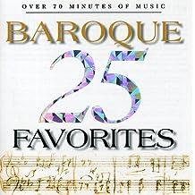 25 Baroque Favorites