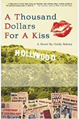 A Thousand Dollars For A Kiss Paperback