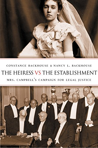 The Heiress vs the Establishment: Mrs. Campbell's Campaign for Legal Justice (Law & Society S)