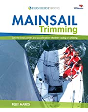 Mainsail Trimming: Get the best power & acceleration whether racing or cruising
