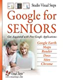 Google for Seniors, Studio Visual Steps Staff, 9059052366