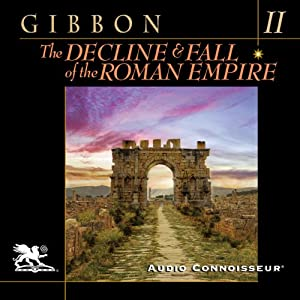 The Decline and Fall of the Roman Empire, Volume Two (A.D. 395 to A.D. 641) Audiobook