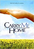 Carry Me Home [VHS]