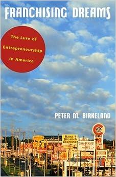 Book Franchising Dreams: The Lure of Entrepreneurship in America