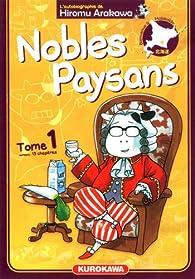 Nobles Paysans, tome 1 par Hiromu Arakawa
