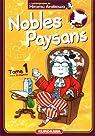 Nobles Paysans, tome 1 par Arakawa