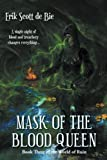 : Mask of the Blood Queen (World of Ruin) (Volume 3)