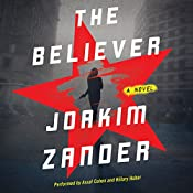 The Believer: A Novel | Joakim Zander, Elizabeth Clark Wessel