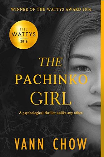 The Pachinko Girl: WINNER OF THE 2016 WATTYS AWARD (Tokyo Faces Trilogy Book 1)