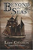 Beyond the Seas, Liam Coughlin, 1424123313