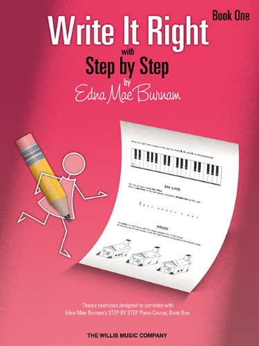 Write It Right - Book 1: Written Lessons Designed to Correlate Exactly with Edna Mae Burnam's Step by Step/Early Elementary (Willis)