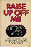 img - for Raise up off me by Hampton Hawes (1974-05-03) book / textbook / text book