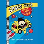 Space Taxi: Archie Takes Flight | Wendy Mass,Michael Brawer