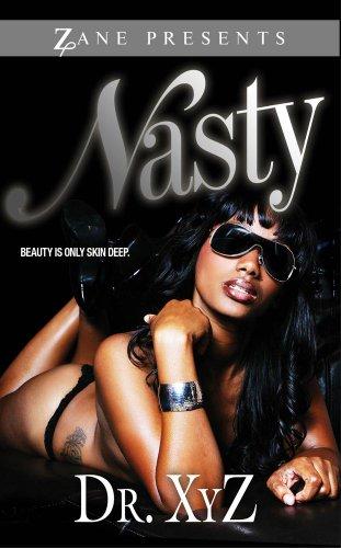 Nasty (Zane Presents)