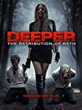 Deeper: Retribution of Beth