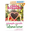 The Triumphs and Travails of Talisman Turner: A Romantic Comedy Novel (Psych & the City Book 1)