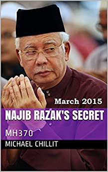 Download for free Najib Razak's Secret: MH370