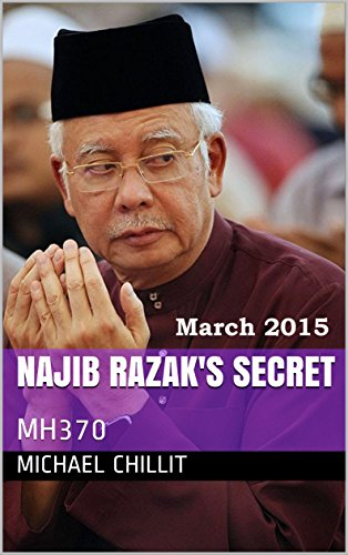 Najib Razak's Secret: MH370 (The Tweetsville Chronicles)
