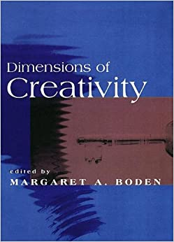 Dimensions of Creativity (A Bradford book)