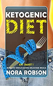 Ketogenic diet: Eat Smart! Burn fat while eating delicious meals.: Ketogenic Instant Pot Cookbook.